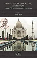 Hindistan ve Türk Tarihi-Kültürü Arastirmalari / India and Turkish History-Culture Researches