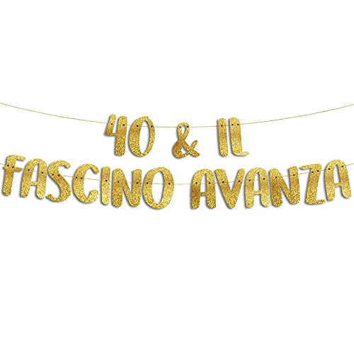 40 & Il Fascino Avanza - Decorazioni Compleanno - 40 Anni Gadget Divertenti - Decorazioni per Feste - Striscione Oro