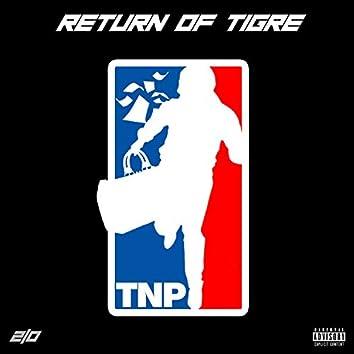 Return of Tigre