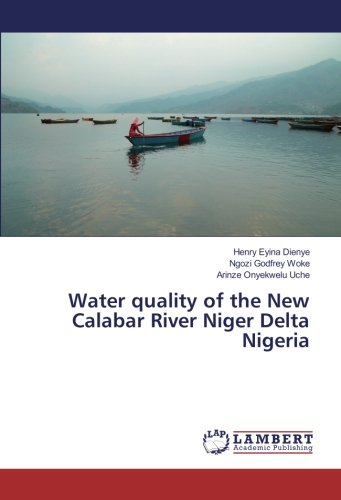 Water quality of the New Calabar River Niger Delta Nigeria