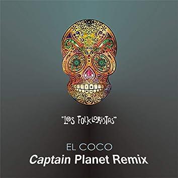 El Coco (Captain Planet Remix)