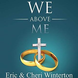 We Above Me     Understanding the Biblical Link Between Love and Needs for a Unified Marriage              De :                                                                                                                                 Eric Winterton,                                                                                        Cheri Winterton                               Lu par :                                                                                                                                 Jason Belvill                      Durée : 7 h et 48 min     Pas de notations     Global 0,0