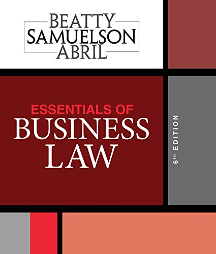 Compare Textbook Prices for Essentials of Business Law 6 Edition ISBN 9781337404198 by Beatty, Jeffrey F.,Samuelson, Susan S.,Abril, Patricia