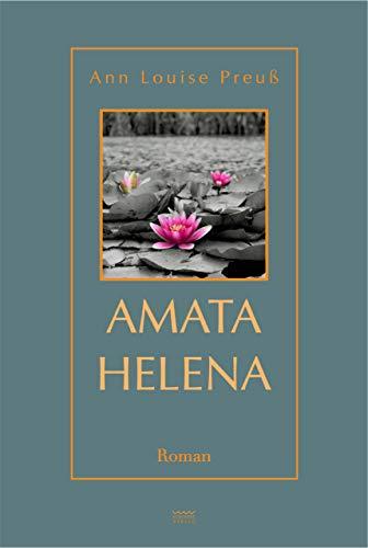 Amata Helena: Roman