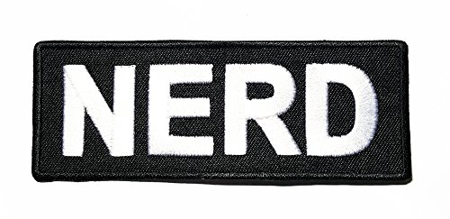 NERD Funny quotes Quotes Band Logo Patch Sew Iron on Embroidered Badge Sign Costume Gift