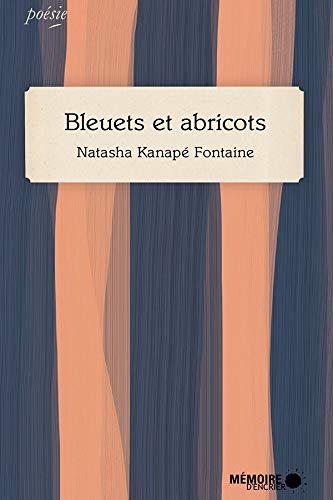 Bleuets et abricots (French Edition)