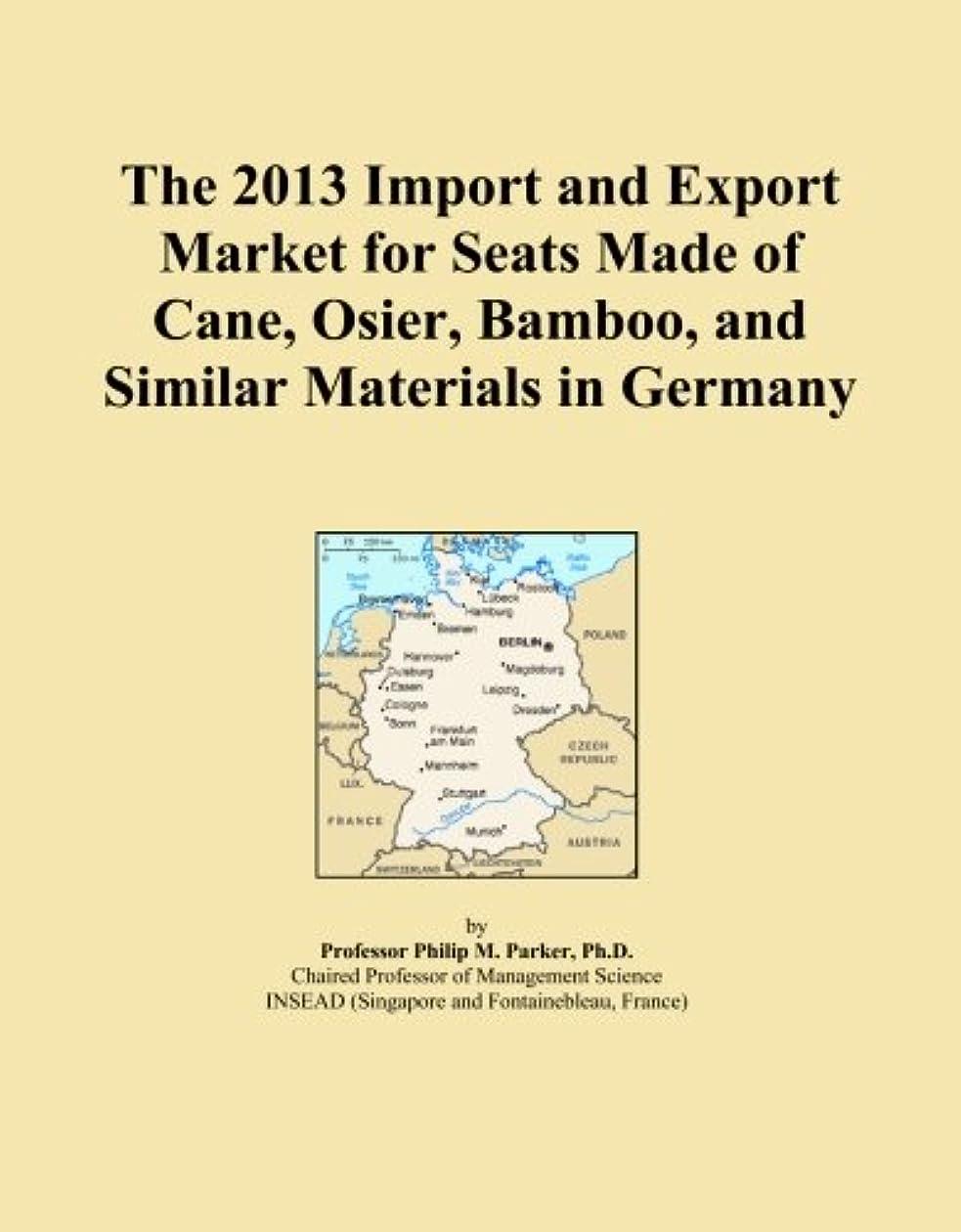西拳ミシンThe 2013 Import and Export Market for Seats Made of Cane, Osier, Bamboo, and Similar Materials in Germany