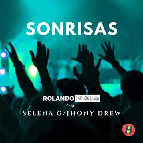 Rolando Mireles feat. Selena G & Jhony Drew