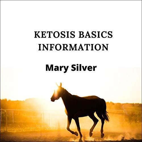 Ketosis Basics Information cover art