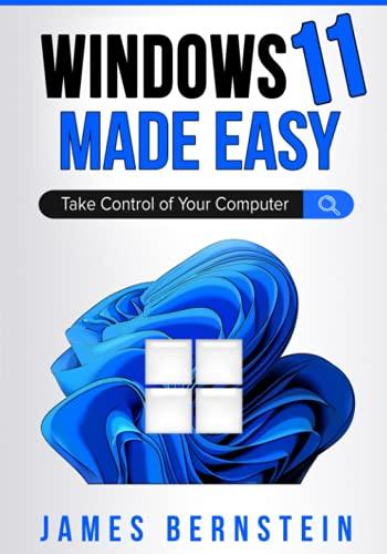 Windows 11 Made Easy: Take Control …