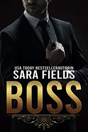 Boss: Eine Düstere Mafia-Romanze