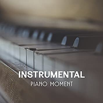 Instrumental Piano Moment – 30 Relaxing Jazz Tracks, Smooth Piano Sounds for Musical Atmosphere