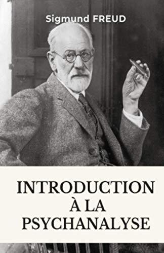 Introduction à la psychanalyse (French Edition)