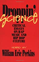 Droppin Science (Critical Perspectives On The P) by William Perkins(1996-06-14)