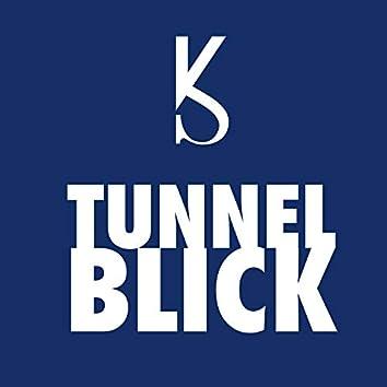 Tunnel Blick