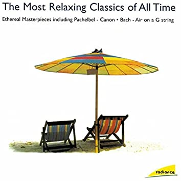 Radiance: The Most Relaxing Classics Of All Time