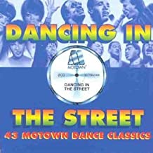 Dancing in the Street: 43 Motown Dance Classics by Various (2000-09-05)