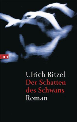 Der Schatten des Schwans: Roman (Berndorf ermittelt 1)