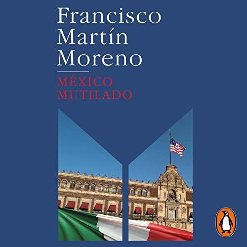 México mutilado [Mexico Mutilated] cover art