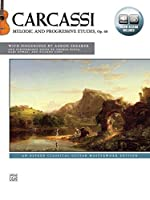 Carcassi - Melodic and Progressive Etudes, Op. 60: An Alfred Classical Guitar Masterwork Edition, Includes Online Audio (Alfred Classical Guitar Masterworks)