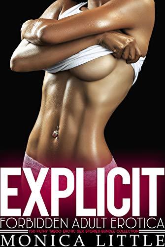 Explicit Forbidden Adult Erotica — 150 Filthy Taboo Erotic Sex Stories Bundle Collection
