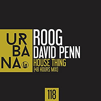 House Thing (48 Hours Mix)