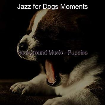 Background Music - Puppies