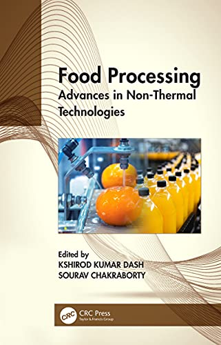 Food Processing: Advances in Non-Thermal Technologies (English Edition)