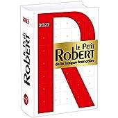 Le Petit Robert de la Langue Française 2022 d'Alain Rey