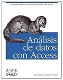 Análisis de datos con Access (Anaya Multimedia/O´Reilly) (Spanish Edition)
