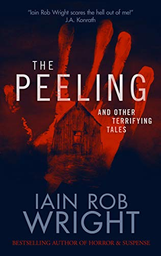 The Peeling & Other Terrifying Tales (Horror Collection) (English Edition)