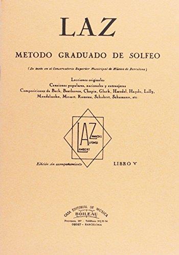 Laz - Libro V: Método graduado de Solfeo