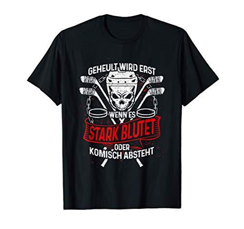 Lustiges Eishockey T-Shirt: Eishockeyspieler Heulen Nicht T-Shirt