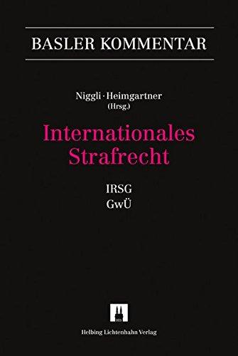 Internationales Strafrecht (IRSG, GwÜ) (Basler Kommentar)