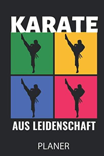 KARATE AUS LEIDENSCHAFT PLANER: A5 MONATSPLANER Karate Buch   Kampfsport für Kinder   Kampfkunst   Shotokan Karate   Karateka   Buch für Anfänger   Jugendliche   Japan
