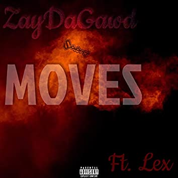 Moves (feat. Lex Llu)