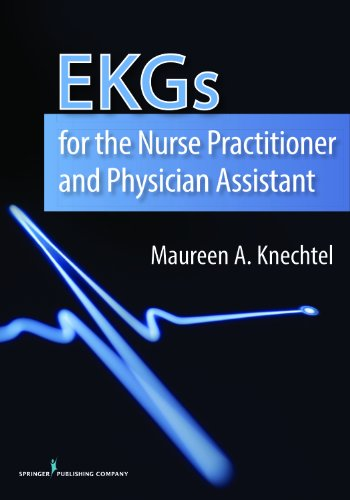 41JPcewZdkL - EKGs for the Nurse Practitioner and Physician Assistant