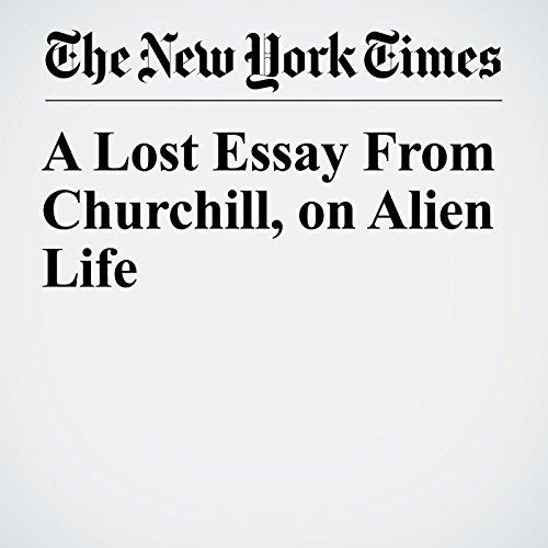 A Lost Essay From Churchill, on Alien Life copertina