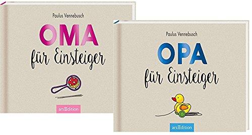 Ars-Edition Oma für Einsteiger + Opa für Einsteiger Gebundene Ausgabe, Geschenkbuch