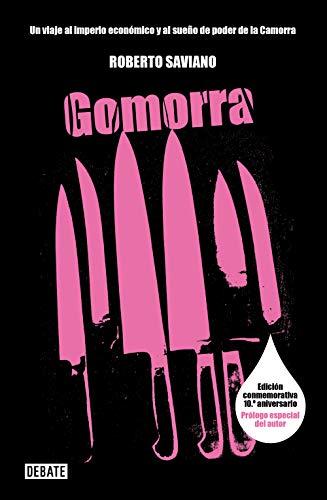 Gomorra : un viaje al imperio económico y al sueño de poder de la Camorra