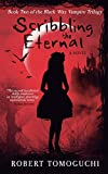 Best Black Waxes - Scribbling the Eternal (Black Wax Vampire Trilogy) Review