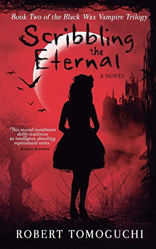 Download Scribbling the Eternal (Black Wax Vampire Trilogy)