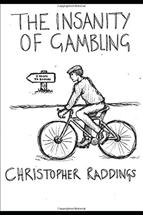 The Insanity of Gambling