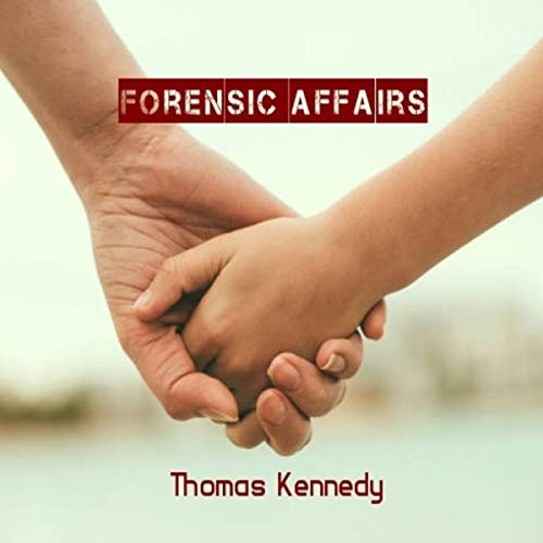 Forensic Affairs audiobook cover art