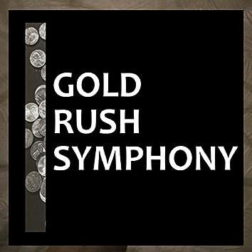 Gold Rush Symphony
