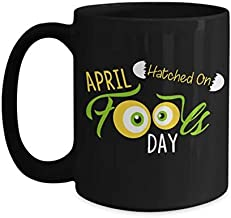 Born On April Fool's Day Funny Easter Birthday Coffee Mug 11oz Black
