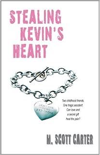 Stealing Kevin's Heart by M. Scott Carter (2011-10-12)