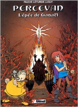 Percevan, Tome 3 : L'épée de Ganaël de Xavier Fauche ,Jean Léturgie ,Philippe Luguy ( 15 mai 1984 )