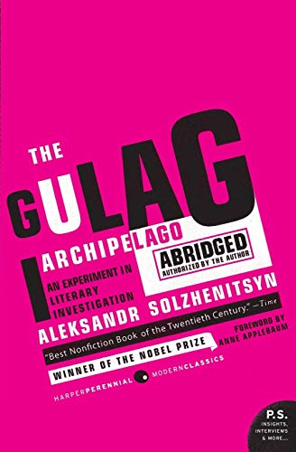 Compare Textbook Prices for The Gulag Archipelago Abridged: An Experiment in Literary Investigation P.S Abridged Edition ISBN 9780061253805 by Aleksandr Solzhenitsyn