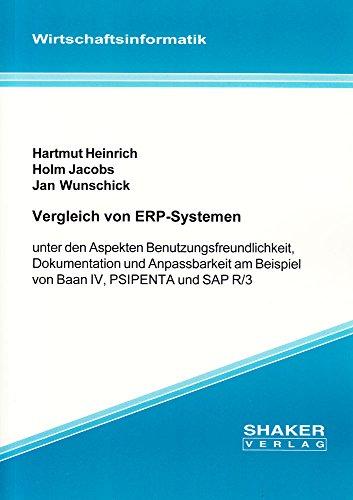 Vergleich von ERP-Systemen unter den Aspekten Benutzungsfreundlichkeit, Dokumentation und Anpassbarkeit am Beispiel von Baan IV, PSIPENTA und SAP R/3